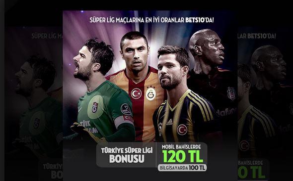Bets10 Süper Lig 120 TL Bonus