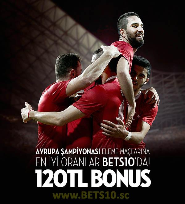Euro 2016 Eleme Maçlarına 120 Tl Bonus Bets10 dan