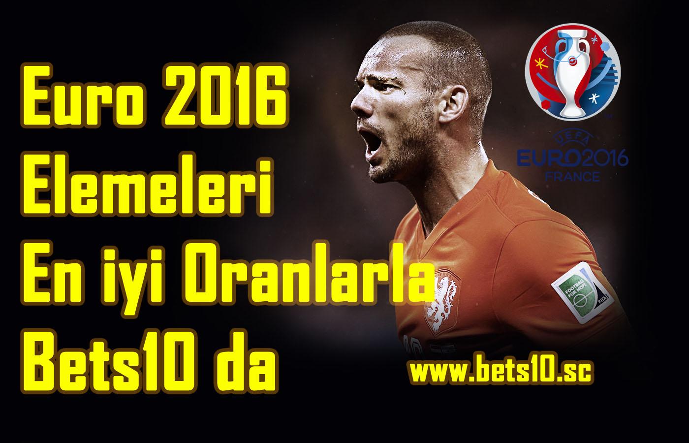 Bets10 Euro 2016 Bahis Oranları