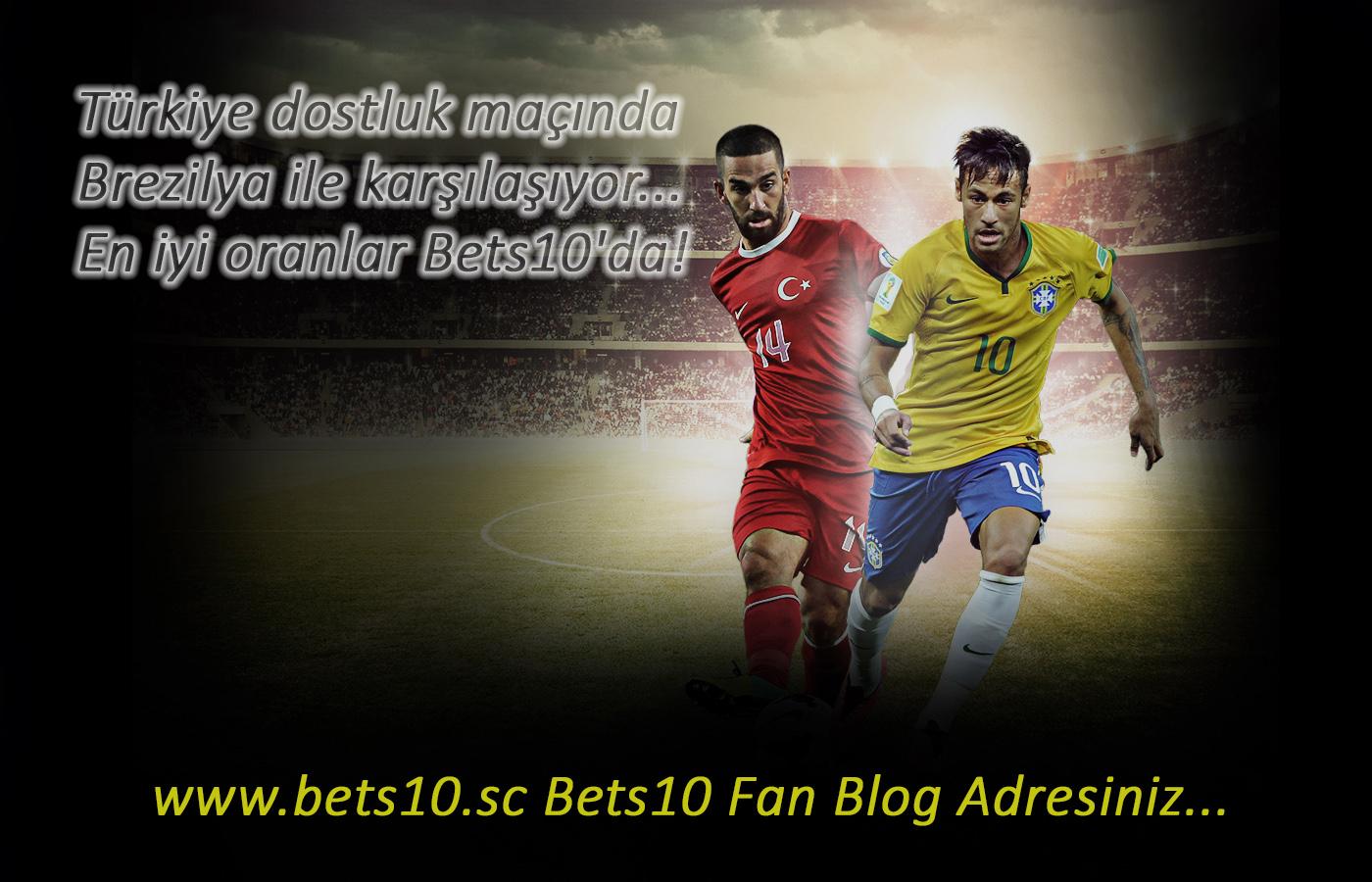 Bets10 Türkiye-Breziya En iyi Oran