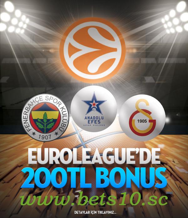Bets10  Euroleague Maçlarına 200 TL Bonus