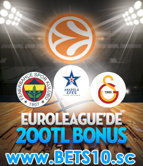 Bets10 dan Euroleague Maçlarına Bonus