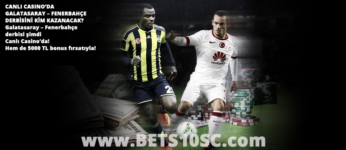 Bets10 Canlı Casino Fenerbahçe- Galatasaray Derbi Kampanyası