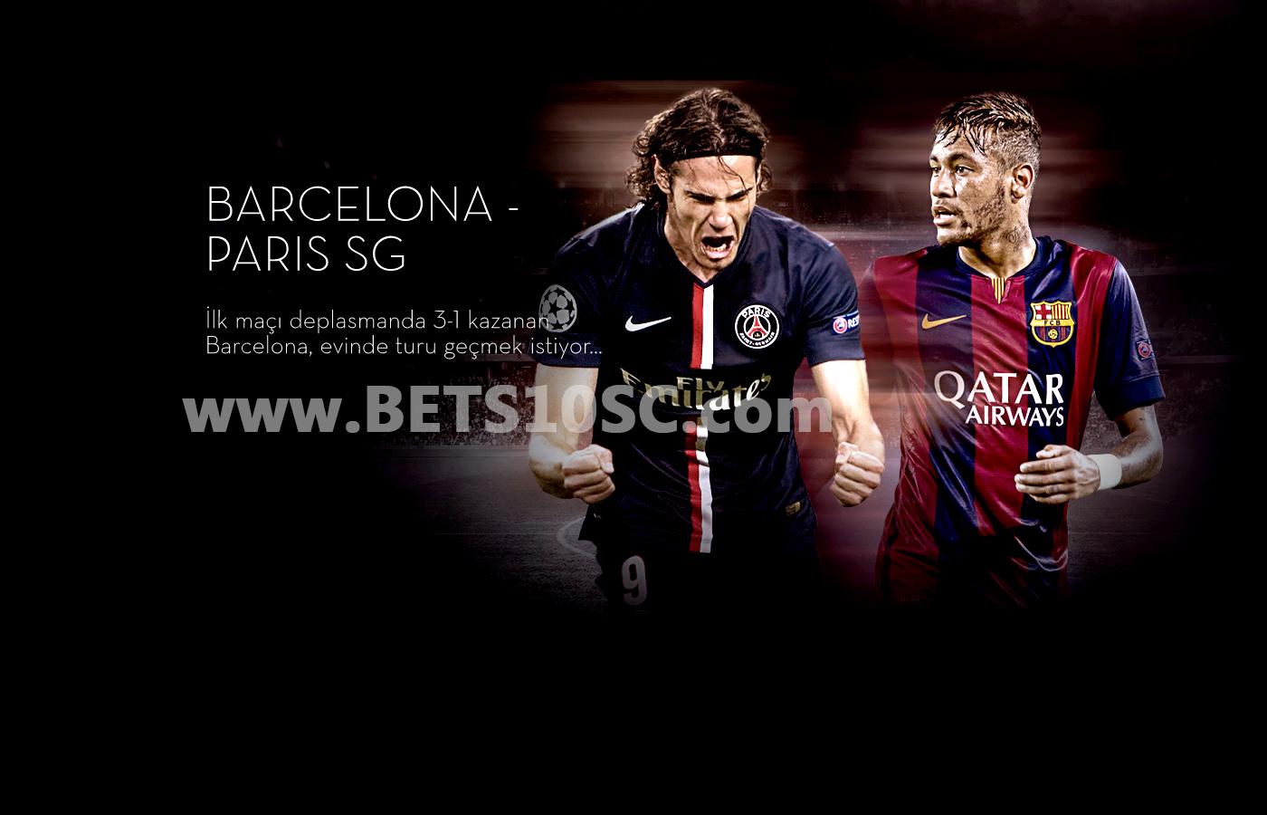 Bets10 Barcelona - Paris SG Maçı