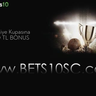 Bets10 dan Türkiye Kupasına Özel 100 TL Bonus