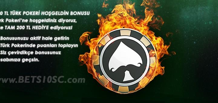 Bets10 Türk Pokeri Hoşgeldin Bonusu 200 TL