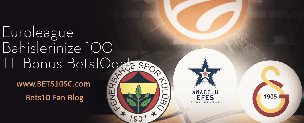 Euroleague Bonus 100 TL Bets10 dan