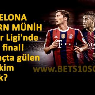 Barcelona Bayern Münih Maçı Bets10 Bahis Oranları
