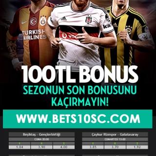 Bets10 dan Sezonun Son Türkiye Süper Lig Bonusu
