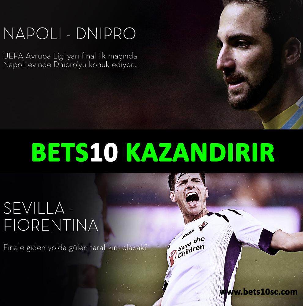 evilla - Fiorentina ve Napoli - Dnipro Bets10 Oranlari