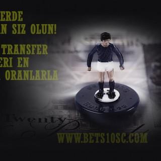 Bets10 da Transfer Bahisleri