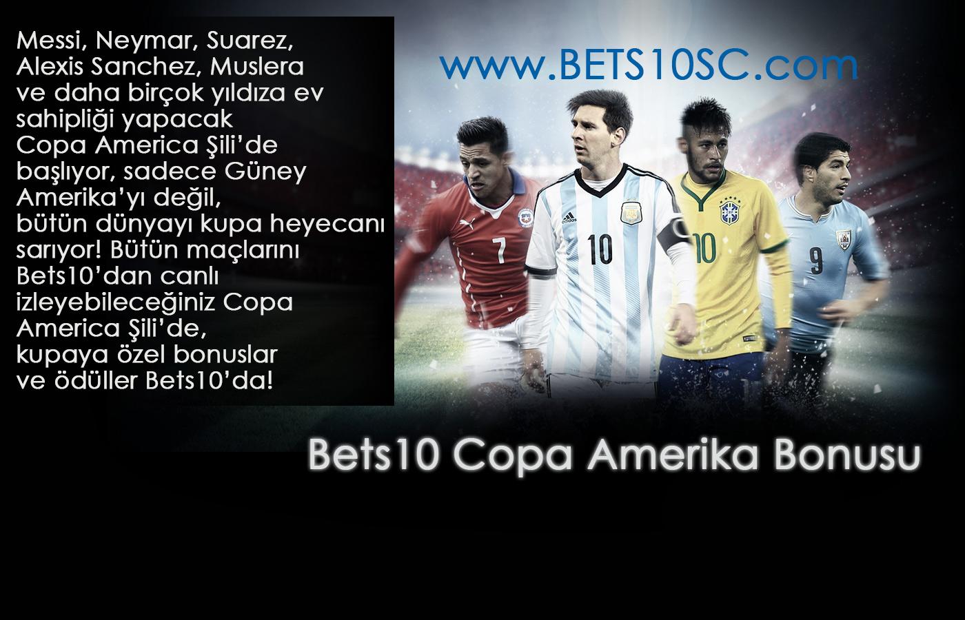 Bets10 Copa Amerika Bonusu