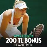 Wimbledon Tenis Turnuvası 200 TL Bonus